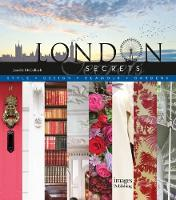 McCulloch, Janelle - London Secrets: Architecture, History, Culture, Interiors - 9781864706093 - V9781864706093