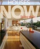 Edited by Sabita Naheswaran - Houses Now: Living Style - 9781864706161 - V9781864706161