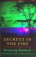 Mankell, Henning - Secrets in the Fire - 9781865081816 - KSS0000718