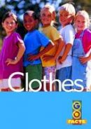- Clothes (Go Facts Level 2) - 9781865090689 - V9781865090689