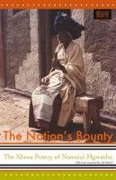 Mgqwetho, Nontsizi - The Nations's Bounty: The Xhosa Poetry of Nontsizi Mgqwetho (African Treasury) - 9781868144518 - V9781868144518