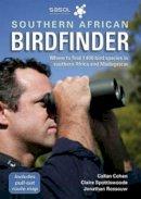 Cohen, Callan; Spottiswoode, Claire - Southern African Birdfinder - 9781868727254 - V9781868727254
