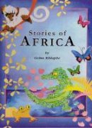 Mhlophe, Gcina - Stories of Africa - 9781869140618 - V9781869140618