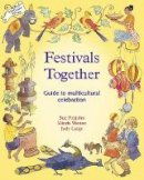 Fitzjohn, Sue; Weston, Minda; Large, Judy - Festivals Together - 9781869890469 - V9781869890469
