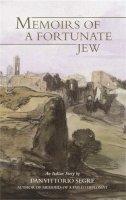 Segre, Dan Vittorio - Memoirs of a Fortunate Jew - 9781870015691 - V9781870015691