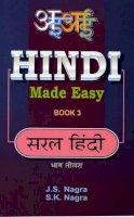 Nagra, J. S.; Nagra, S.K. - Hindi Made Easy - 9781870383080 - V9781870383080