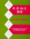 Nagra, J. S.; Nagra, S.K. - GCSE Hindi - 9781870383097 - V9781870383097