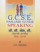 Nagra, J. S. - GCSE Panjabi Guide: Speaking - 9781870383134 - V9781870383134