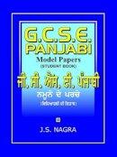 Nagra, J. S. - GCSE Panjabi Model Papers - Student Book - 9781870383271 - V9781870383271