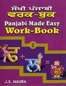 Nagra, J. S. - Panjabi Made Easy - 9781870383851 - V9781870383851