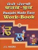 Nagra, J. S. - Panjabi Made Easy - 9781870383950 - V9781870383950