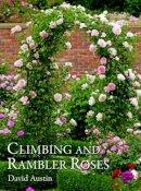 Austin, David - Climbing and Rambler Roses - 9781870673655 - V9781870673655