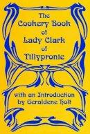 Clark, Lady Of Tillypronie -  - 9781870962100 - V9781870962100