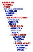 Mertens, Wim - American Minimal Music - 9781871082005 - V9781871082005