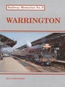 Chapman, Stephen, Chester, Arthur - Warrington (Railway Memories) - 9781871233087 - V9781871233087