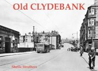 Struthers, Sheila - Old Clydebank - 9781872074405 - V9781872074405