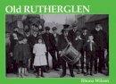 Wilson, Rhona - Old Rutherglen - 9781872074726 - V9781872074726