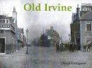 Pettigrew, David - Old Irvine - 9781872074894 - V9781872074894