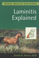Ramey, David W., DVM - Laminitis Explained - 9781872119557 - V9781872119557