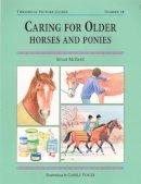 Mcbane, Susan - Caring for Older Horses and Ponies - 9781872119700 - V9781872119700