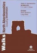 Williams, Luke - Walks North Aberdeenshire - 9781872405384 - V9781872405384
