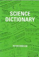 Robson, Peter - Science Dictionary - 9781872686226 - V9781872686226