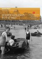 - Seaside Holidays in the Past - 9781873592519 - V9781873592519