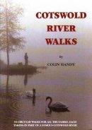 Handy, Colin - Cotswold Riverwalks - 9781873877050 - V9781873877050