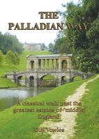 Vowles, Guy - The Palladian Way - 9781874192497 - V9781874192497