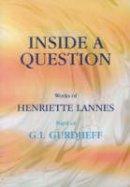 Lannes, Henriette - Inside a Question - 9781874250562 - V9781874250562