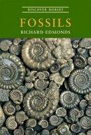 Edmonds, Richard - Discover Dorset Fossils - 9781874336655 - V9781874336655