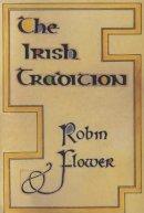 Robin Flower - The Irish Tradition - 9781874675310 - V9781874675310