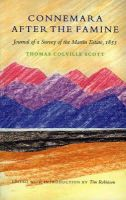 Scott, Thomas Colville - Connemara After the Famine: 1853 Journal of a Survey of the Martin Estate - 9781874675693 - V9781874675693
