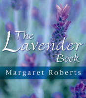 Roberts, M. - The Lavender Book - 9781875093380 - V9781875093380