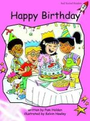 Holden, Pam - Happy Birthday: Pre-reading (Red Rocket Readers: Fiction Set B) - 9781877363030 - V9781877363030