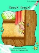 Holden, Pam - Knock Knock: Level 2: Fluency (Red Rocket Readers: Fiction Set A) - 9781877363603 - V9781877363603