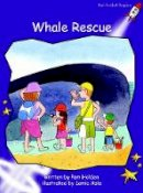 Holden, Pam - Whale Rescue: Level 3: Fluency (Red Rocket Readers: Fiction Set A) - 9781877363795 - V9781877363795