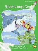 Ellis, Julie - Shark and Crab: Level 4: Early (Red Rocket Readers: Fiction Set B) - 9781877419706 - V9781877419706