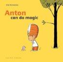 Ole Konnecke - Anton Can Do Magic - 9781877467363 - KRS0029731