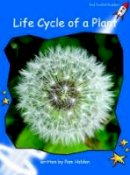 Holden, Pam - Life Cycle of a Plant: Level 3: Early (Red Rocket Readers: Non-fiction Set B) - 9781877490170 - V9781877490170