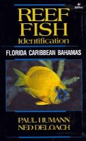Paul Humann, Ned DeLoach - Reef Fish Identification - Florida Caribbean Bahamas - 4th Edition (Reef Set) - 9781878348579 - V9781878348579