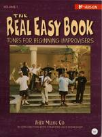 Michael Zisman - The Real Easy Book: Tunes for Beginning Improvisers Volume 1 (Bb Version) - 9781883217181 - V9781883217181