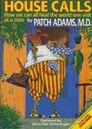 Adams, Patch - House Calls - 9781885003188 - V9781885003188