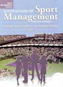 Gillentine, Andy - Foundations of Sport Management - 9781885693945 - V9781885693945