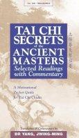 Jwing-Ming, Yang - Tai Chi Secrets of the Ancient Masters - 9781886969711 - V9781886969711