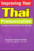 Benjawan Poomsan Becker - Improving Your Thai Pronunciation - 9781887521260 - V9781887521260