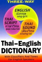 Benjawan Poomsan Becker, Chris Pirazzi - New Thai-English, English-Thai Compact Dictionary for English Speakers with Tones and Classifiers - 9781887521321 - V9781887521321