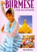 Gene Mesher - Burmese for Beginners - 9781887521512 - V9781887521512