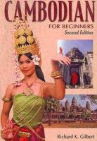Richard Gilbert - Cambodian for Beginners - Second Edition - 9781887521819 - V9781887521819