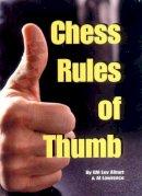 Alburt, Lev; Lawrence, Al - Chess Rules of Thumb - 9781889323107 - V9781889323107